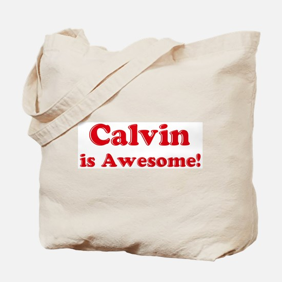 Calvin is Awesome Tote Bag