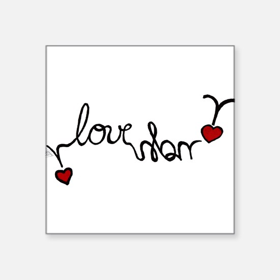 "i LOVE you! Square Sticker 3"" x 3"""