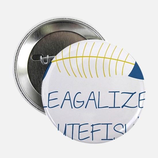 "Legalize Lutefisk Fish 2.25"" Button"