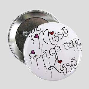 """Love & Misses & Hugs & Kisses 2.25"""" Button"""