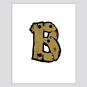 Drift Wood Monogram B Posters