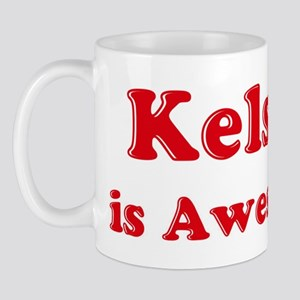 Kelsey is Awesome Mug