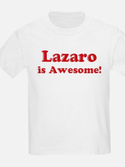 Lazaro is Awesome Kids T-Shirt