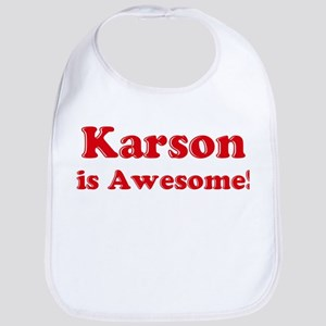 Karson is Awesome Bib