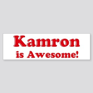 Kamron is Awesome Bumper Sticker