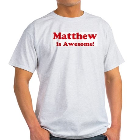 Matthew is Awesome Ash Grey T-Shirt