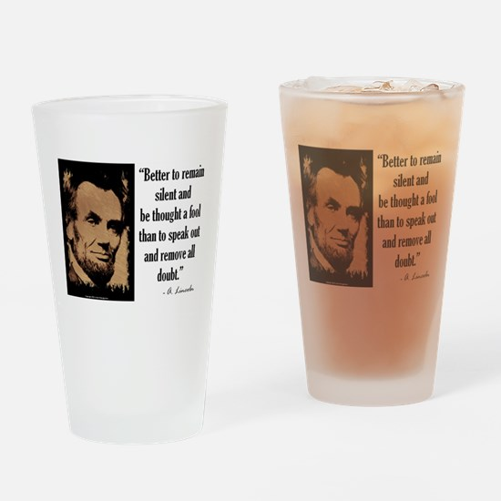 Remain Silent Drinking Glass