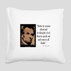 Remain Silent Square Canvas Pillow