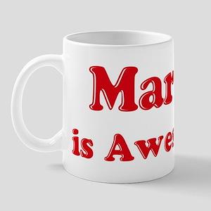 Marty is Awesome Mug