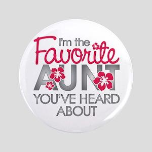 """Favorite Aunt 3.5"""" Button"""