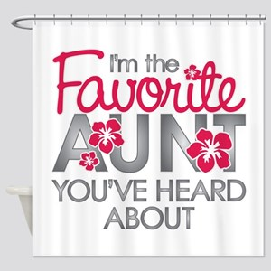 Favorite Aunt Shower Curtain