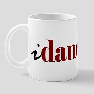 """I """"Dance"""" Mug"""