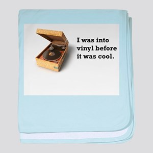 I was into vinyl... baby blanket