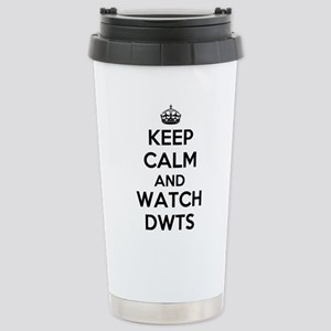 Keep Calm and Watch DWTS Travel Mug