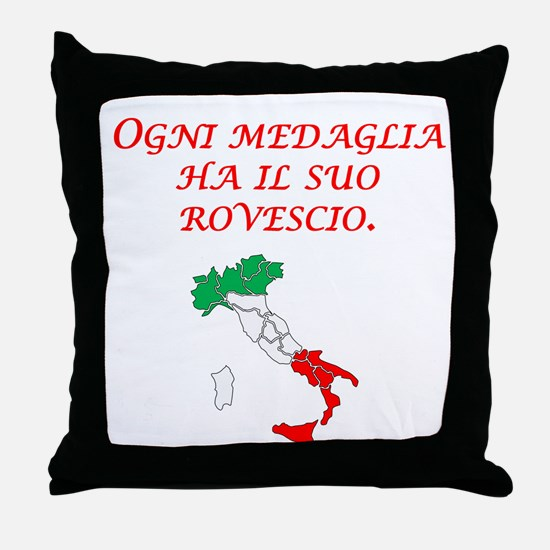 Italian Proverb Two Sides Throw Pillow