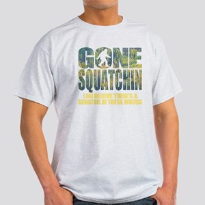 Gone Squatchin *Special Deep Forest Edition* T-Shi