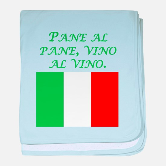 Italian Proverb Bread And Wine baby blanket