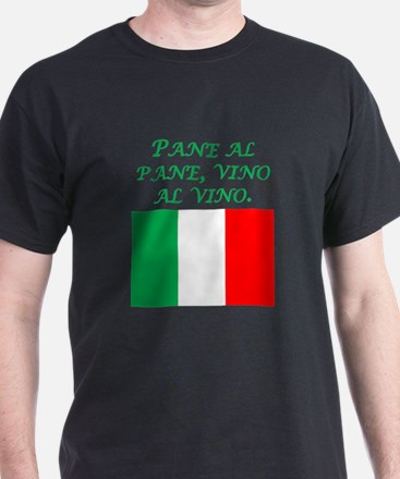 Italian Proverb Bread And Wine T-Shirt