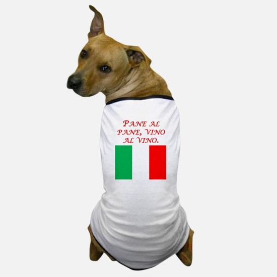 Italian Proverb Bread And Wine Dog T-Shirt