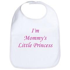Mommy's Little Princess! Bib