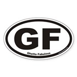 Ghetto Fabulous GF Euro Oval Sticker