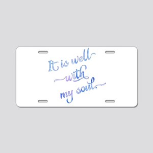 It is well with my soul (bl Aluminum License Plate