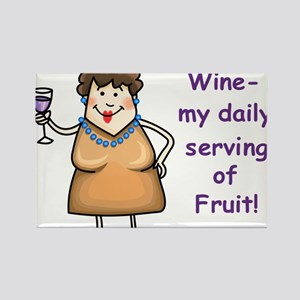 Wine my Daily Serving of Fruit Rectangle Magnet