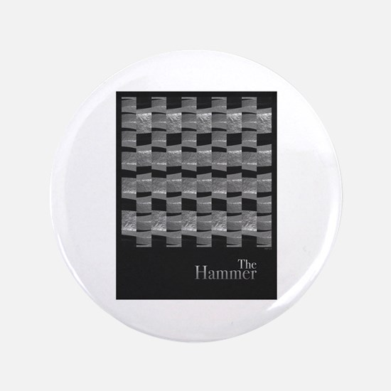 "The Hammer 3.5"" Button (100 pack)"