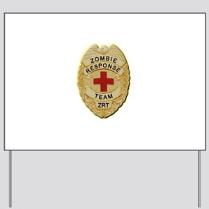 Zombie Response Team Badge Yard Sign