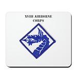 XVIII AIRBORNE CORPS Mousepad