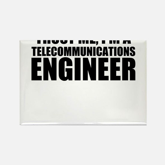 Trust Me, I'm A Telecommunications Engineer Ma