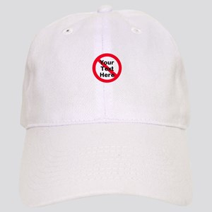 No (personalized) Cap
