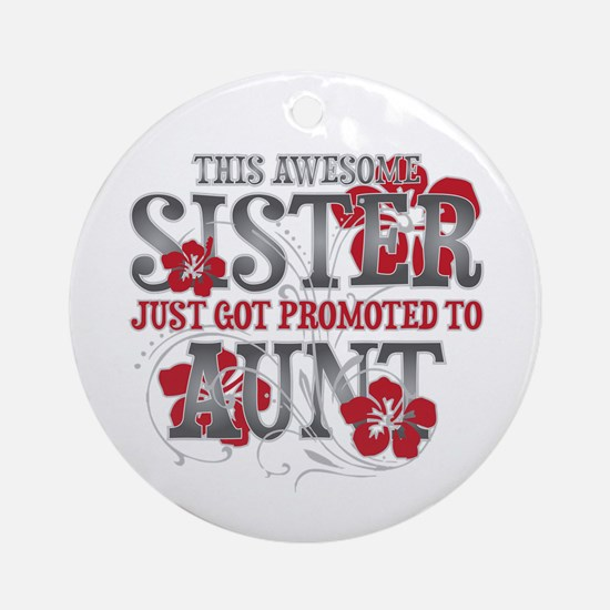 Promoted Aunt Ornament (Round)