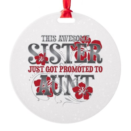 Promoted Aunt Round Ornament
