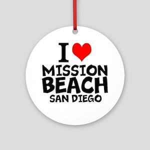 I Love Mission Beach, San Diego Round Ornament