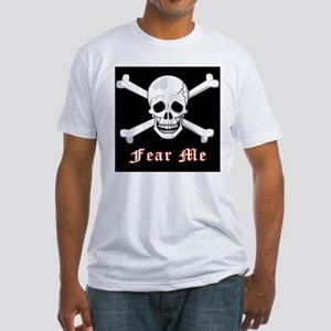 Fear Me (Skull & Bones) Fitted T-Shirt