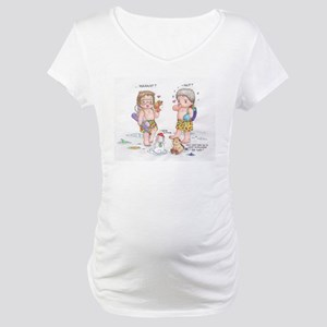 What? Maternity T-Shirt