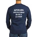 Aspergers Geek Long Sleeve T-Shirt