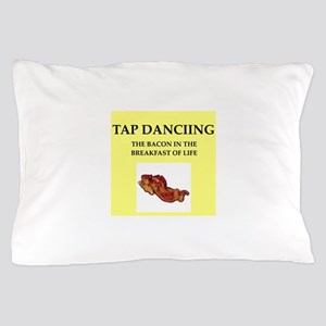 tap dancing Pillow Case