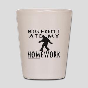 BIGFOOT ATE MY HOMEWORK Shot Glass