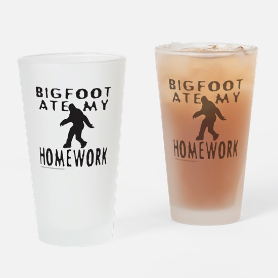 BIGFOOT ATE MY HOMEWORK Drinking Glass
