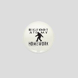 BIGFOOT ATE MY HOMEWORK Mini Button