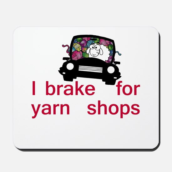 Brake for yarn shops Mousepad