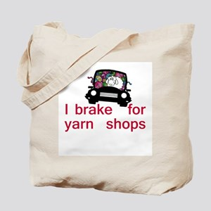 Brake for yarn shops Tote Bag