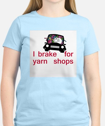 Brake for yarn shops T-Shirt
