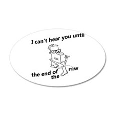 until the end of the row Wall Decal