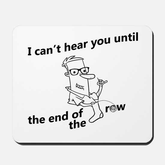 until the end of the row Mousepad
