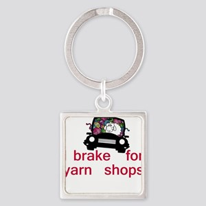 Brake for yarn shops Square Keychain