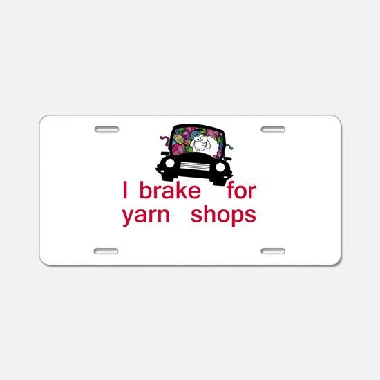 Brake for yarn shops Aluminum License Plate