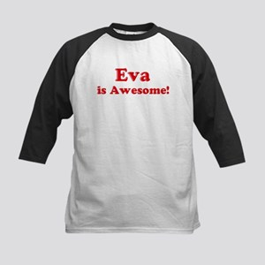 Eva is Awesome Kids Baseball Jersey
